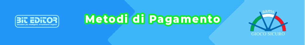 casinò online 2021 - Metodi di Pagamento